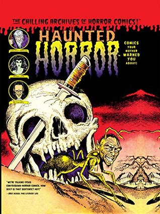 Haunted Horror, Vol. 2: Comics Your Mother Warned You About