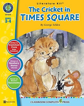The Cricket In Times Square Literature Kit Gr. 3-4