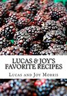 Lucas & Joy's Favorite Recipes