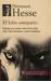 El lobo estepario by Hermann Hesse