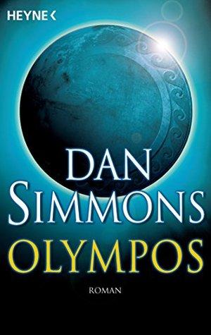 Ebook Olympos: Roman by Dan Simmons TXT!
