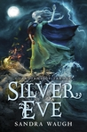 Silver Eve (Guardians of Tarnec, #2)