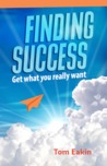 Finding Success: Get What You Really Want