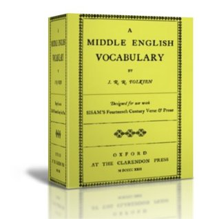 A Middle English Vocabulary Designed for use with SISAM'S Fourteenth Century Verse & Prose