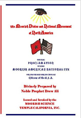 Official Proclamation of Real Moorish American Nationality: Our Status and Jurisdiction as Citizens of the U.S.A.