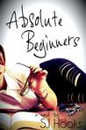 Absolute Beginners by S.J. Hooks