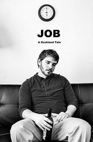 Job: A Duskland Tale