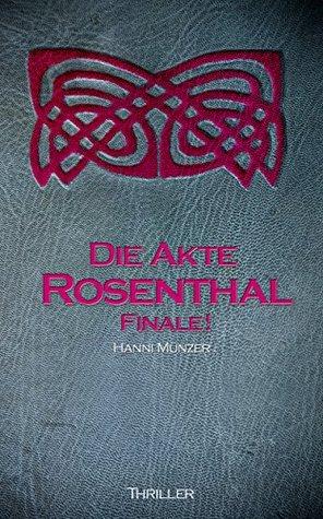 Die Akte Rosenthal Seelenfischer 2 By Hanni Münzer