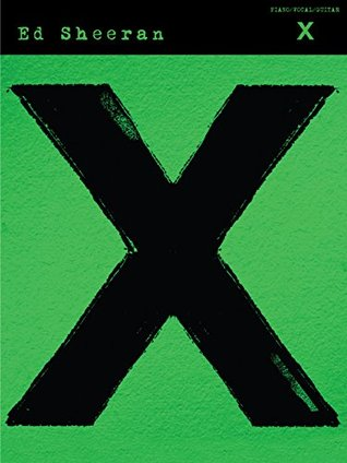 Ebook Ed Sheeran: X (PVG) by Ed Sheeran PDF!