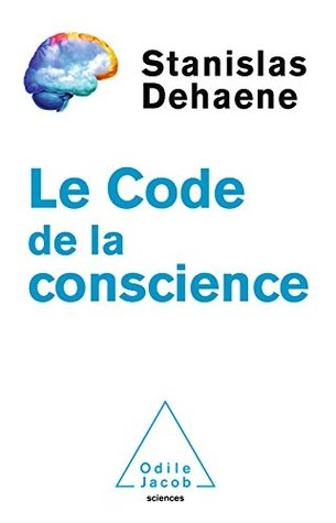 Le Code de la conscience (OJ.SCIENCES)