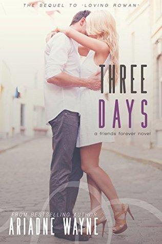Three Days (Friends #2)