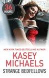 Strange Bedfellows by Kasey Michaels
