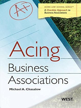Acing Business Associations (Acing Series)