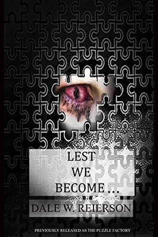 Lest We Become