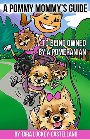 A Pommy Mommy's Guide: ... to being owned by a Pomeranian