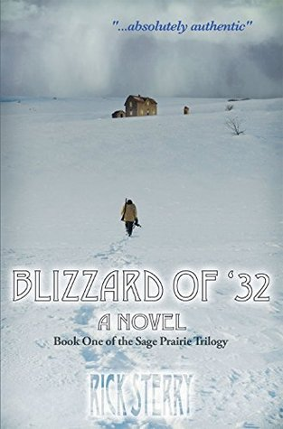 Blizzard of '32 (The Sage Prairie Trilogy Book 1)