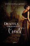 Drácula, O Romance do Conde by Cátia Grenho