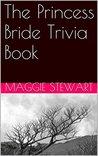 The Princess Bride Trivia Book