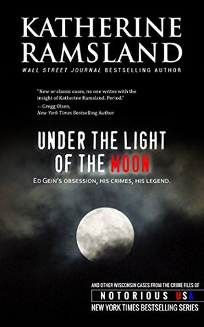 Under the Light of the Moon (Notorious USA: Wisconsin)