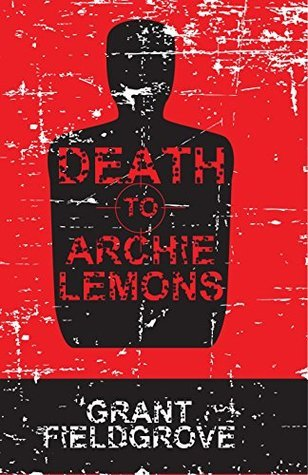 Death to Archie Lemons (Archie Lemons Book 4)