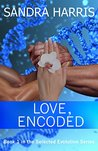 Love, Encoded (Selected Evolution, #1)