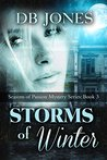 Storms of Winter (Seasons of Passion Mystery Series, #3)