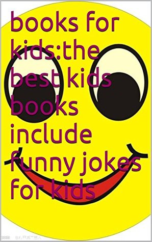 books for kids:the best kids books include funny jokes for kids