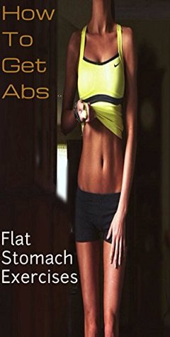 How to get abs flat stomach exercises by oswin dacosta 23785790 ccuart Images