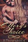 Ellery's Choice by Robin Stock