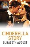 Cinderella Story by Elizabeth August