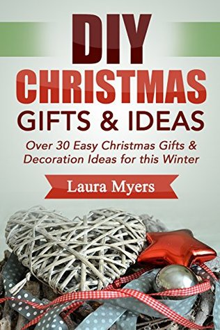 Diy christmas gift ideas over 30 easy christmas gifts diy christmas gift ideas over 30 easy christmas gifts decoration ideas for this solutioingenieria Image collections