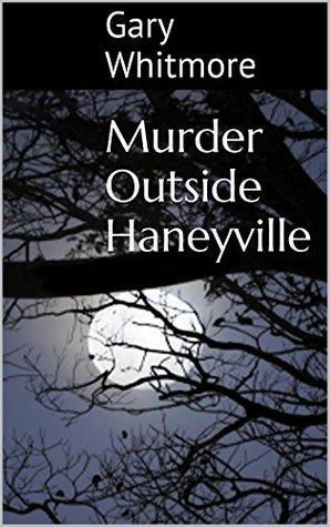 Murder Outside Haneyville
