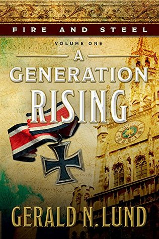 A Generation Rising (Fire and Steel, #1)