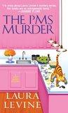 The PMS Murder (A Jaine Austen Mystery series)
