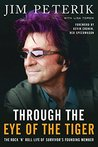 Through the Eye of the Tiger: The Rock �n' Roll Life of Survivor's Founding Member