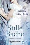 Stille Rache by Laura Landon