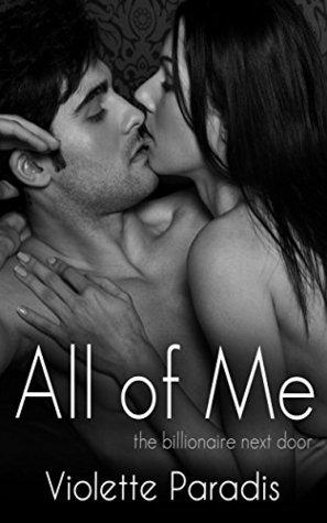 All of Me(The Billionaire Next Door  7)