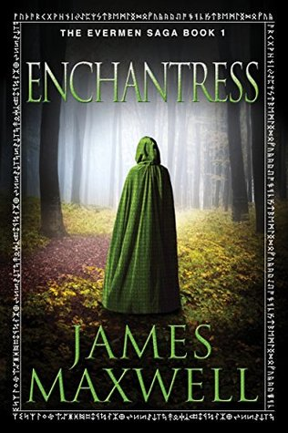 Enchantress (Evermen Saga, #1)