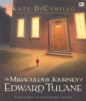 The Miraculous Journey of Edward Tulane - Perjalanan Ajaib Ed... by Kate DiCamillo