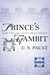 Prince's Gambit (Captive Prince, #2) by C.S. Pacat