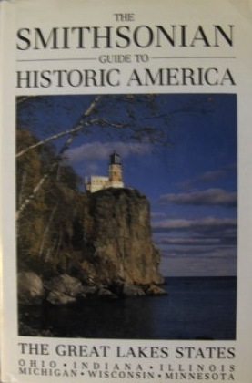Smithsonian Guide to Historic America: The Great Lakes States