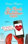 Das Handy in der Hummersuppe by Emma Wagner