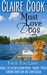 Must Love Dogs: Fetch You L...