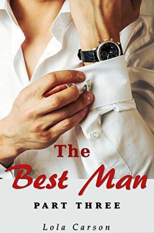 The Best Man: Part Three