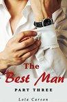 The Best Man: Part Three (FINAL)