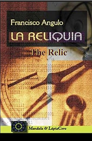 "The Relic - La Reliquia: Best Seller ""The Relic"" is one of the most downloaded books in Spain"