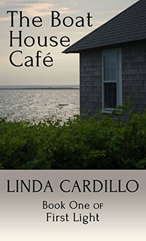 The Boat House Café: Book One of First Light