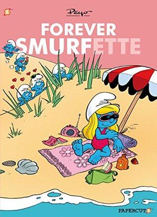 Smurfs: Forever Smurfette (The Smurfs Graphic Novels)