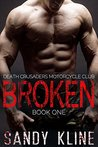 Broken (Death Crusaders Motorcycle Club, #1)