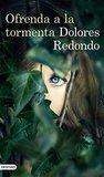 Ofrenda a la tormenta by Dolores Redondo